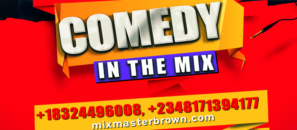 Comedy In The Mix – Houston