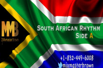 South African Rhythm Side A / Dj Mixmasterbrown
