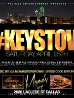 Keystovi Dallas With Dj Mixmasterbrown 04-25-15