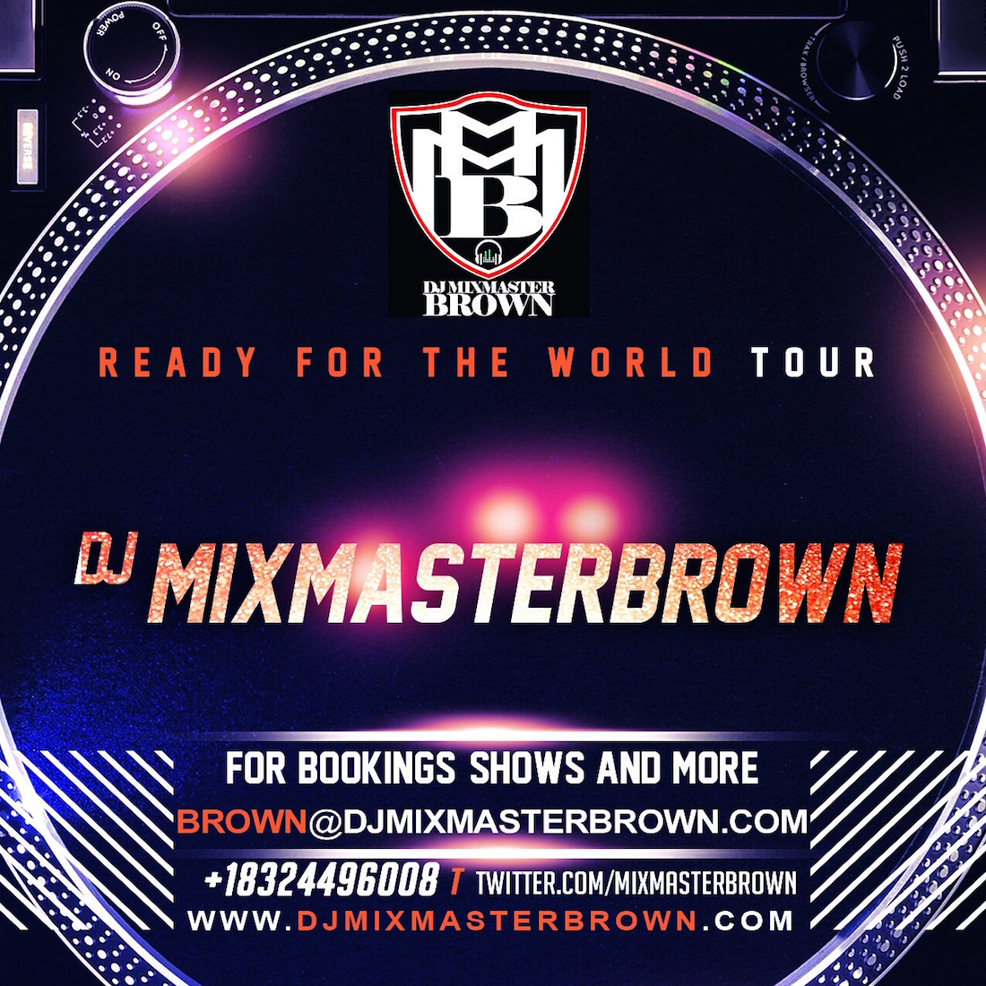 Dj Mixmasterbrown Ready For The World Tour